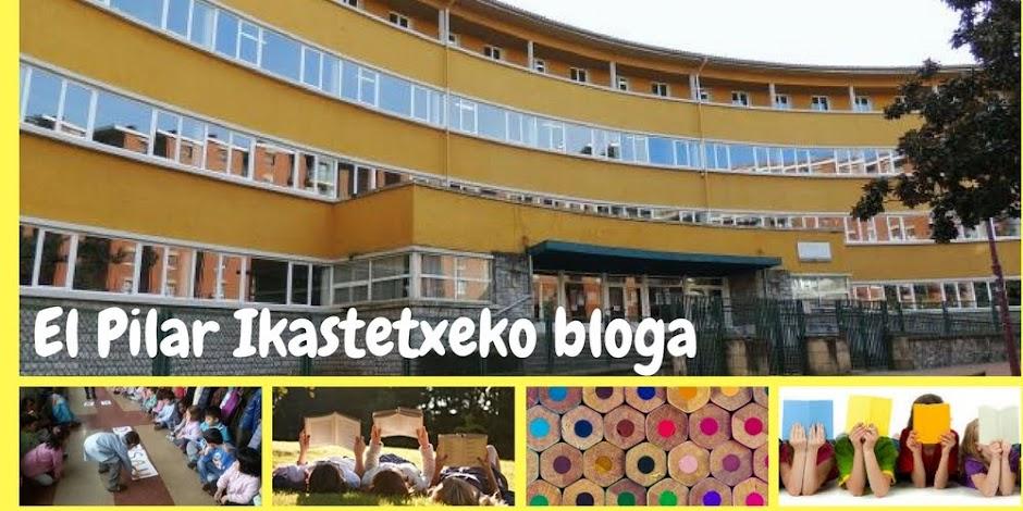 El Pilar Ikastetxeko bloga