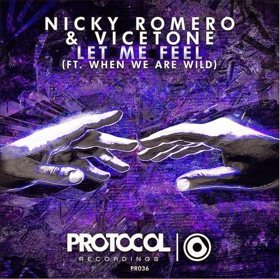 NICKY ROMERO & VICETONE RELEASE LET ME FEEL