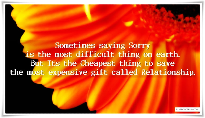 Sometimes Saying Sorry Is The Most Difficult Thing On Earth, Picture Quotes, Love Quotes, Sad Quotes, Sweet Quotes, Birthday Quotes, Friendship Quotes, Inspirational Quotes, Tagalog Quotes
