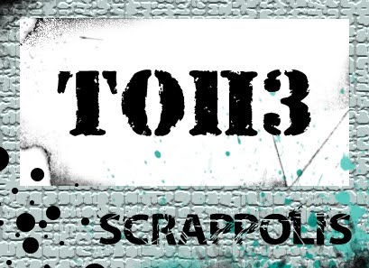 UNA TOP 3 SCRAPPOLIS