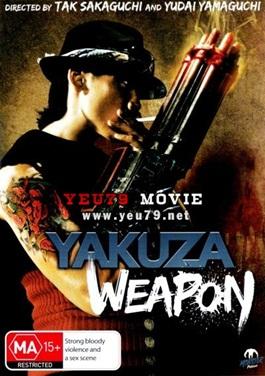 Vũ Khí Tối Thượng - Yakuza Weapon (2011) Poster