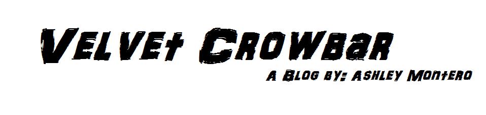 Velvet Crowbar
