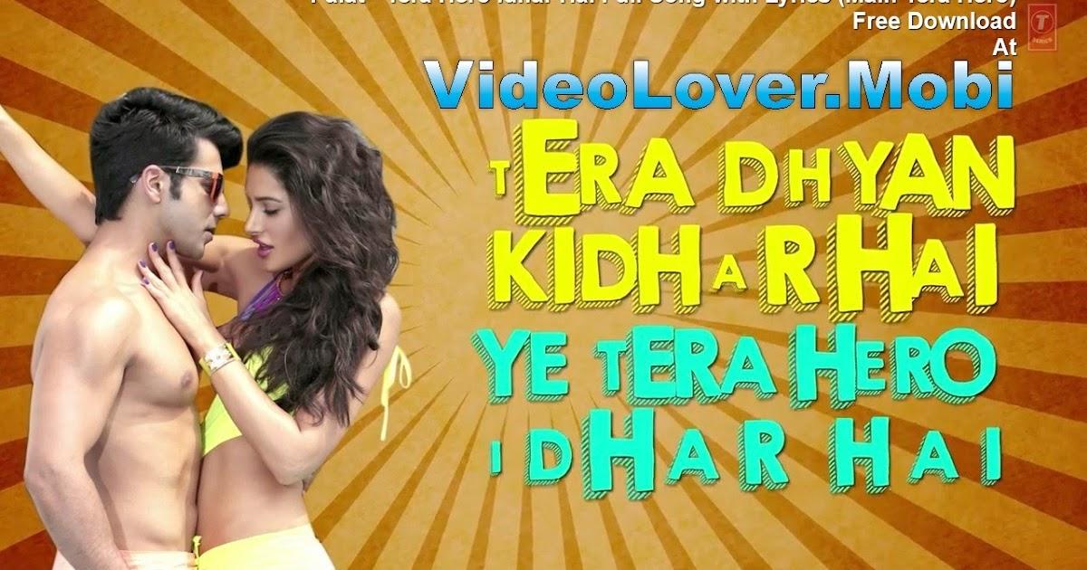 Download songs of me tera hero from songs pk –
