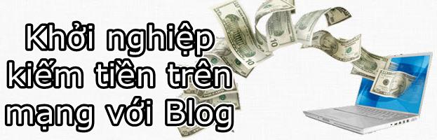 kiem tien tren mang - blog