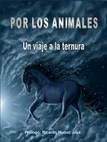 """(22/11/011) Apareció el libro """"Por los animales"""" ESCRITO POR LOS ANIMALISTAS YA ESPERA LECTORES"""