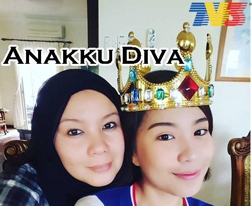 Sinopsis drama Anakku Diva TV3, pelakon dan gambar drama Anakku Diva TV3, Anakku Diva episod akhir – episod 13, biodata pelakon drama Anakku Diva TV3