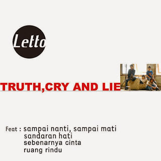 Letto - Ruang Rindu (from Truth, Cry and Lie)