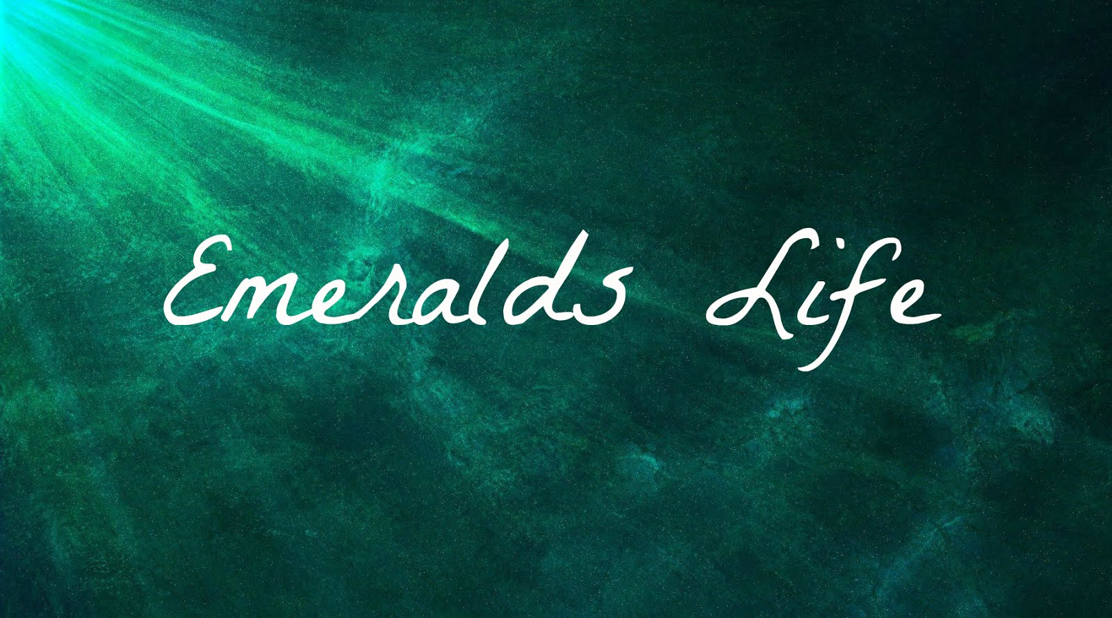 Emeralds Life