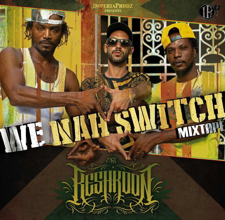 Nahswitch - We Nah Switch