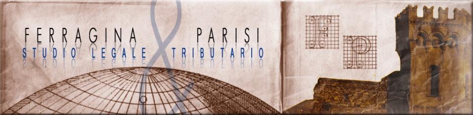 Studio legale tributario - Ferragina & Parisi - Catanzaro, Roma, Viareggio - Blog