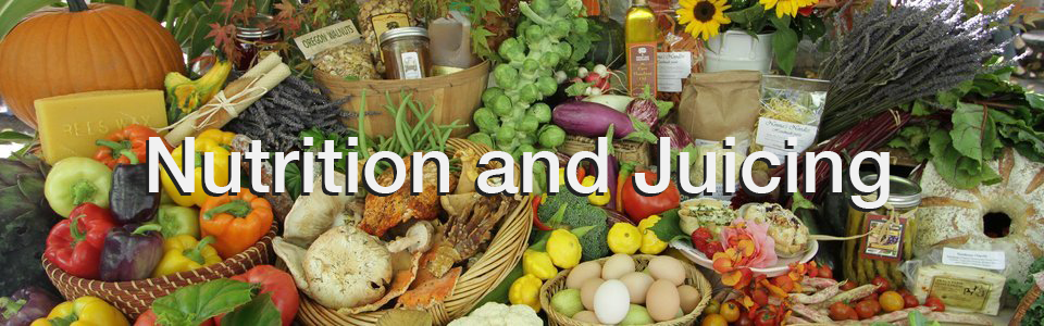 Nutrition and Juicing