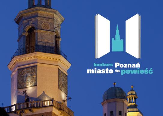 Plakat reklamowy konkursu Poznań - miasto to powieść