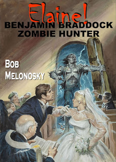 Elaine! Benjamin Braddock Zombie Hunter written by Bob Melonosky