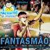 Fantasmão - CD Ao Vivo No Bloco Chavaska 2008 Pra Paredão Relíquia