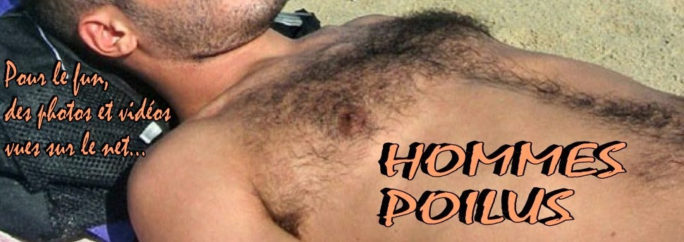 HOMMES POILUS