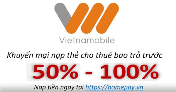 Khuyến mại nạp thẻ Vietnamobile | Khuyến mại nạp thẻ VNMobile | Khuyến mại nạp tiền Vietnamobile | Nạp tiền VNMOBILE