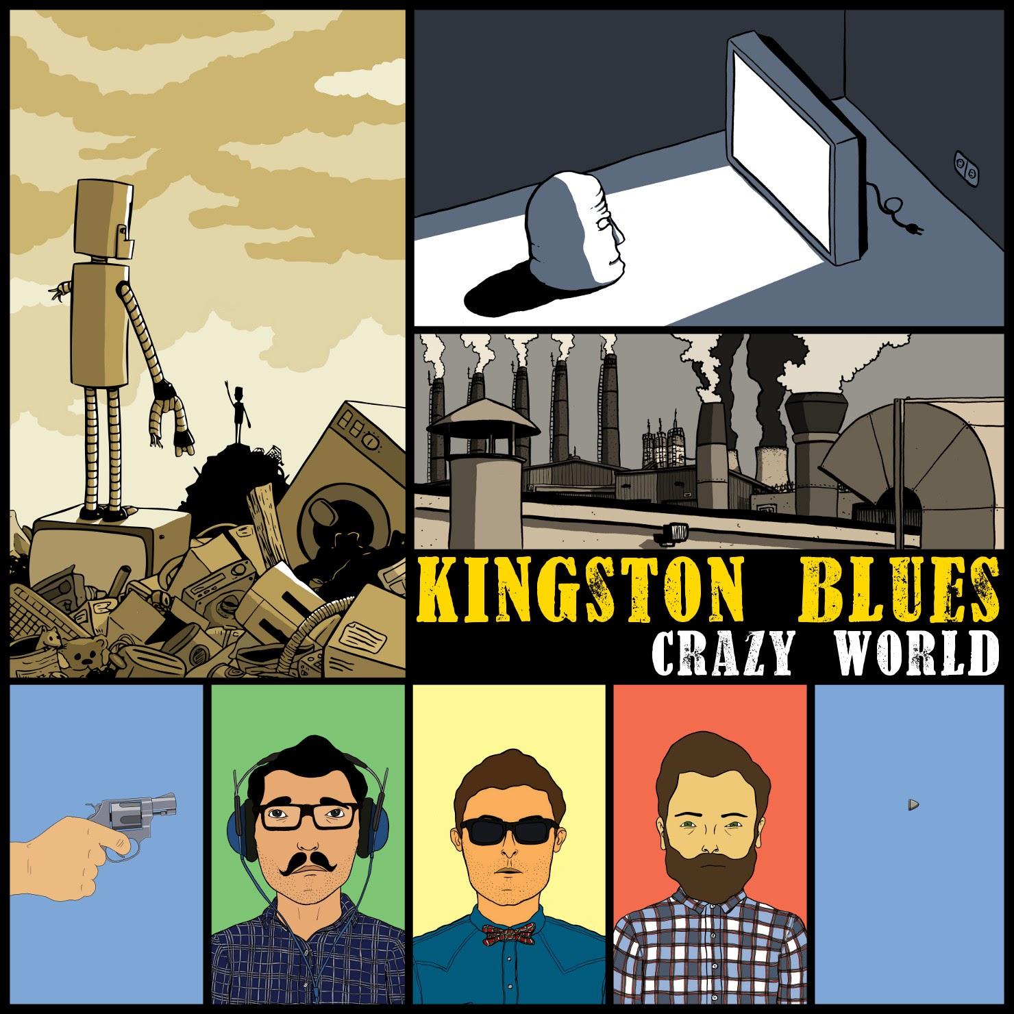 Kingston Bllues  Crazy World