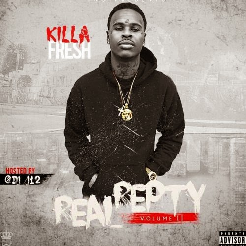 "Killa Fresh - ""Real Repty 2"" Mixtape / www.hiphopondeck.com"