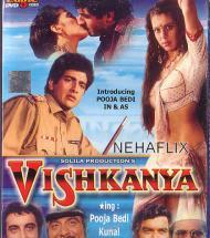 Vishkanhya (1991) SL YT - Kunal Goswami, Pooja Bedi, Kabir Bedi