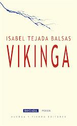vikinga (colección rayo azul, huerga y fierro editores, 2019)