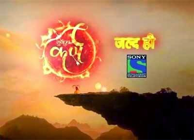 Suryaputra Karn tv serial on Sony TV wiki, Karn show star cast, timings, story, Barc or trp Ratings, pics, wallpaper
