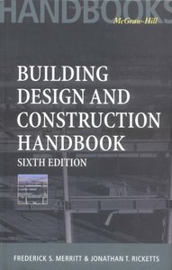 Building Design and Construction Handbook,