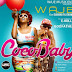 "VIDEO MUSIC: WAJE Ft. DIAMOND PLATNUMZ - ""COCO BABY""."