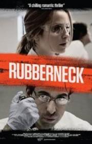 Ver Rubberneck Online