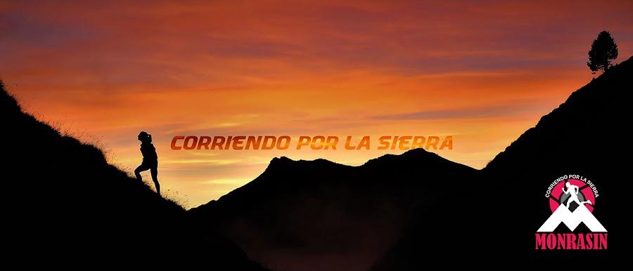 CORRIENDO POR LA SIERRA
