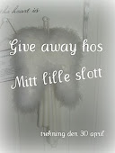 Give away hos mitt lille slott♥