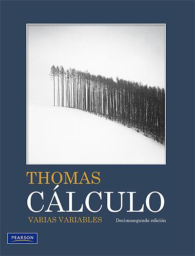 Calculo Varias Variables   Thomas   12ava Ed + Solucionario