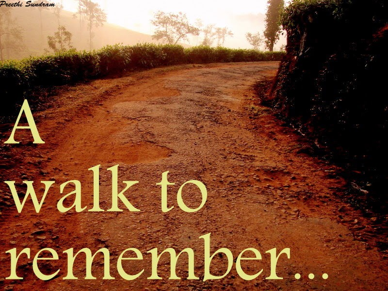 A walk to remember...