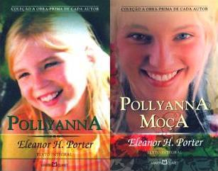 O fant stico mundo da leitura pollyanna e pollyanna mo a for Eleanor h porter images
