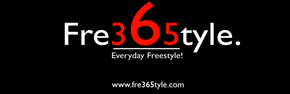 Fre365tyle Everyday Freestyle!