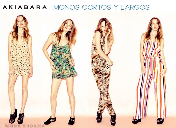 AKIABARA VERANO 2013 LOOK DE MODA MONOS CORTOS Y LARGOS