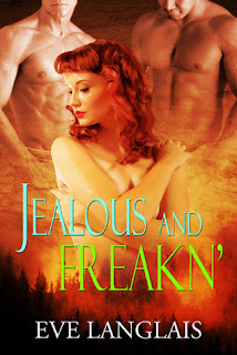 Review: Jealous and Freakn by Eve Langlais