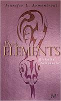 http://www.amazon.de/Dark-Elements-2-Eiskalte-Sehnsucht/dp/3959670044/ref=sr_1_2?ie=UTF8&qid=1447605491&sr=8-2&keywords=dark+elements