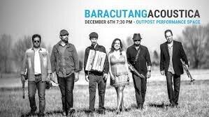 Friday, 06 Dec 2019 - Baracutanga Acoustica - The Outpost