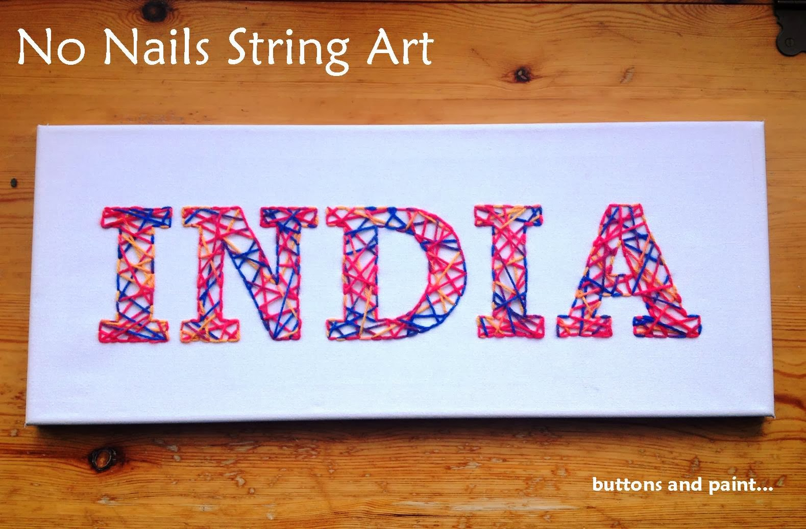 buttons and paint:  and No Nails String Art