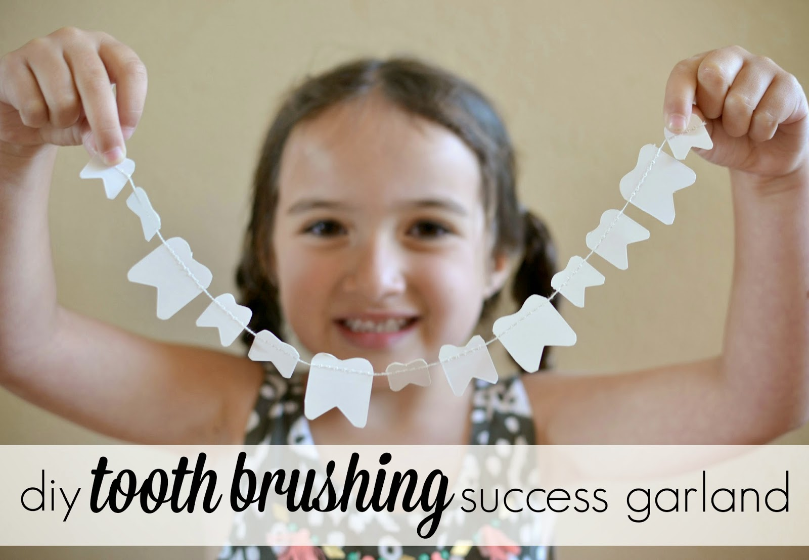 Mommy Testers, Tooth brushing reward chart, Tooth brushing success garland, DIY Tooth Brushing chart, Orajel Kids, #Smilestones