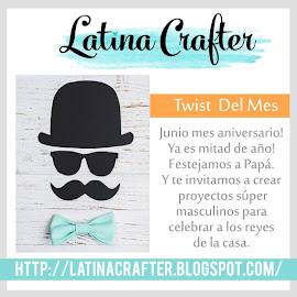 """Twist Mes de junio 2017 """"Mes de Aniversario/Festejemos a papá"""""""