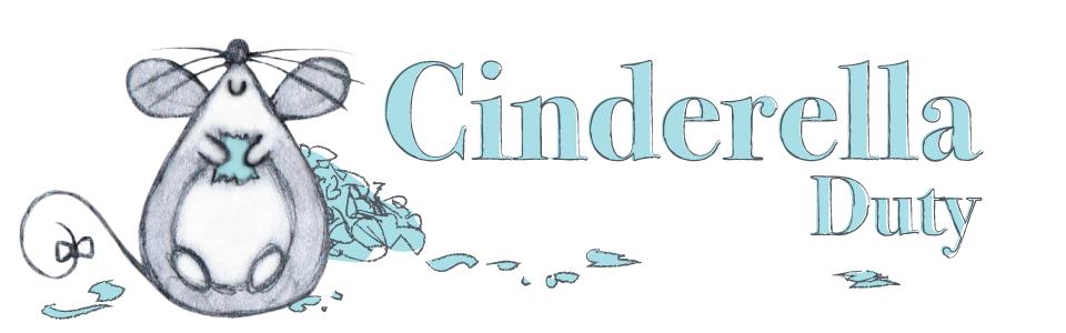 Cinderella Duty