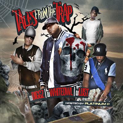 VA-DJ_Diggz_DJ_Lust_And_DJ_Whiteowl-Tales_From_The_Trap-(Bootleg)-2011