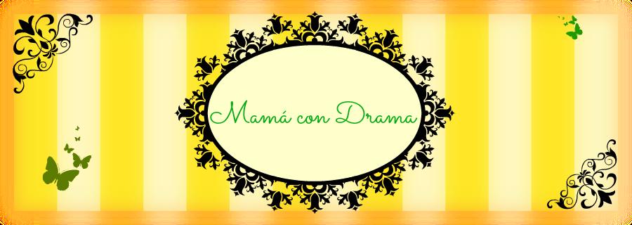 Mamá con Drama