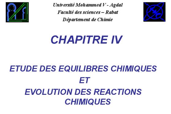 ETUDE DES EQUILIBRES CHIMIQUES ET EVOLUTION DES REACTIONS CHIMIQUES