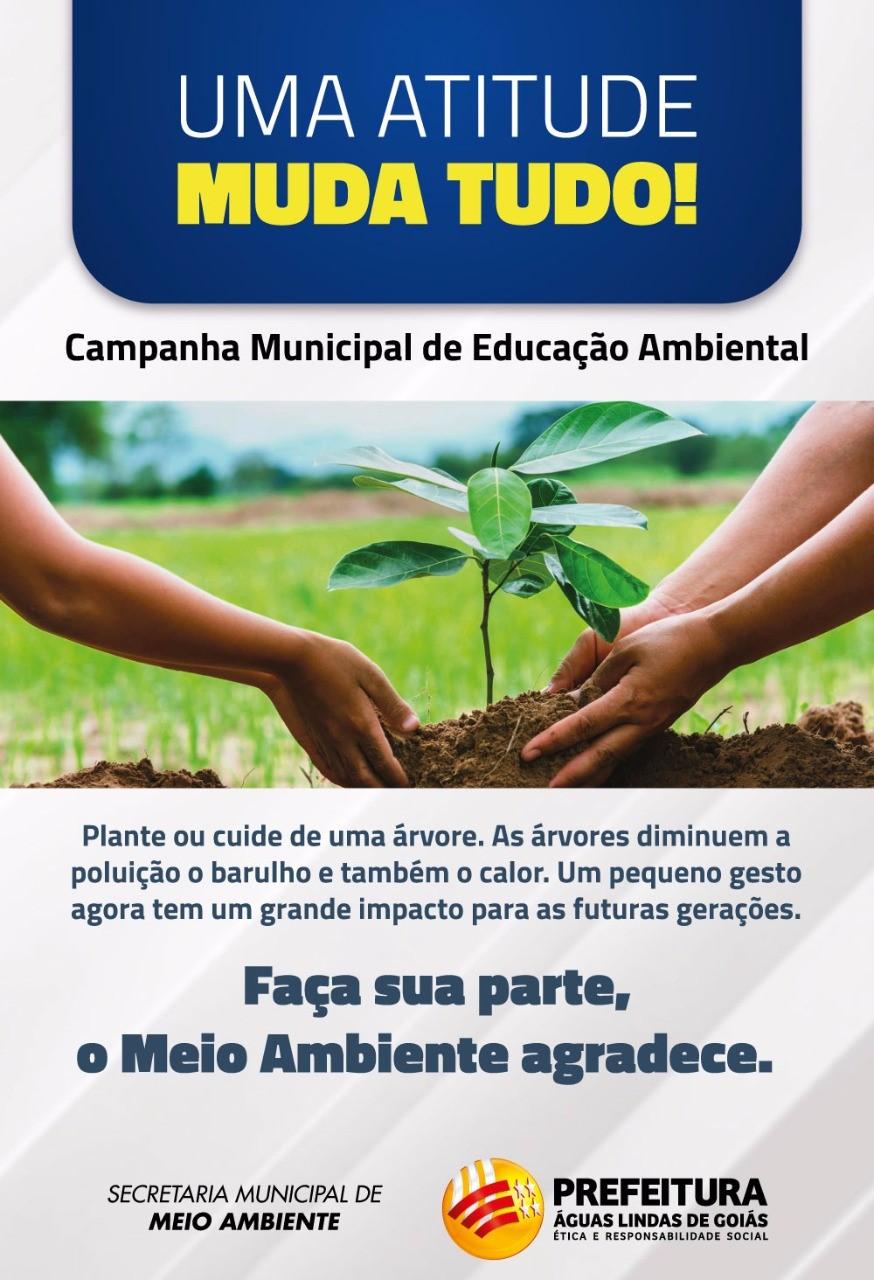 UMA ATITUDE MUDA TUDO! Campanha Municipal de Educação Ambiental