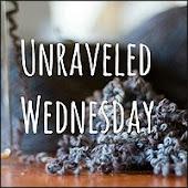 Unraveled Wednesday