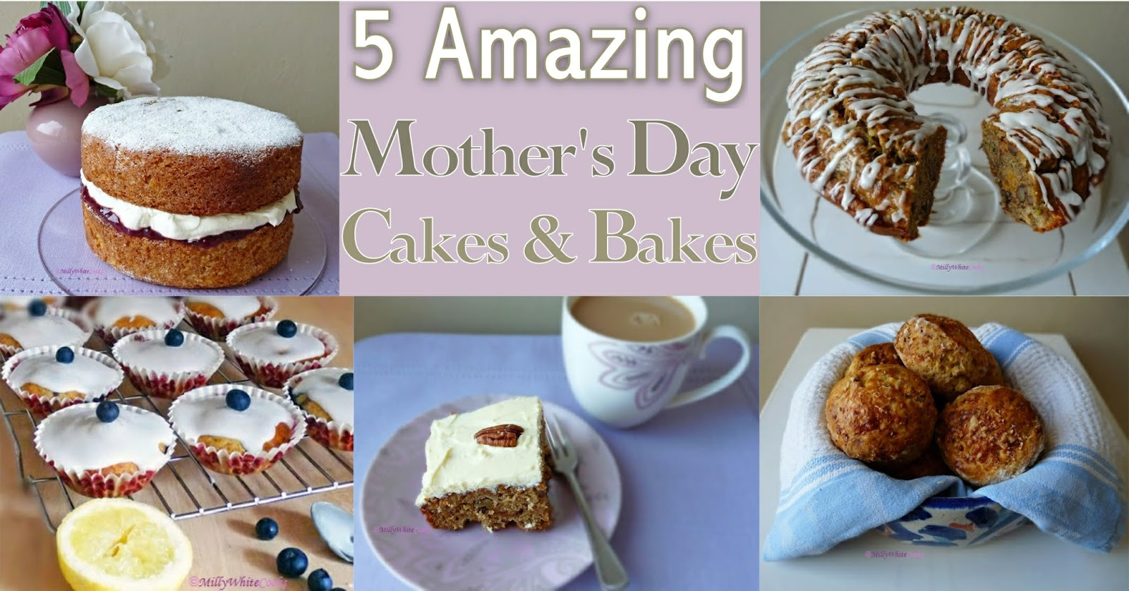 5 Amazing Mother's Day Cakes & Bakes for Afternoon Tea