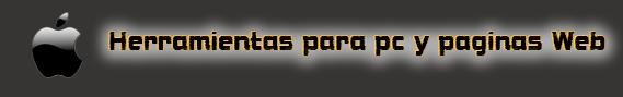 Herramientas para pc y paginas Web