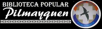BIBLIOTECA POPULAR PILMAYQUEN